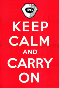 Keep Calm and Carry On with IPG